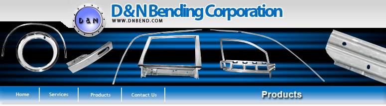D & N Bending - Products